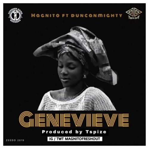 """Magnito – """"Genevieve"""" ft. Duncan Mighty"""