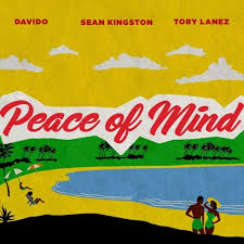 "Sean Kingston – ""Peace Of Mind"" ft. Davido x Tory Lanez"