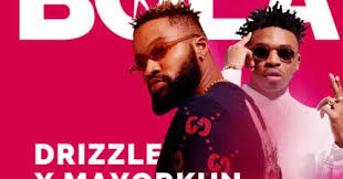 "Drizzle – ""Bola"" ft. Mayorkun (Prod. By Dapiano)"