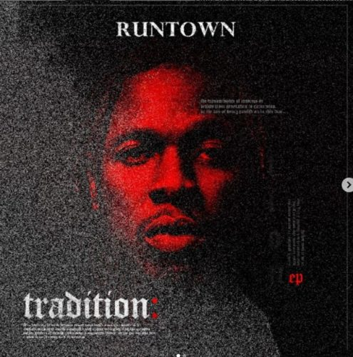 "Runtown Releases Track List For ""Tradition"" EP"