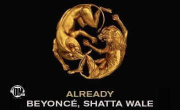 INSTRUMENTAL Beyonce – Already Ft. Shatta Wale x Major Lazer (Prod. By ON Dickson)