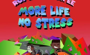 Romzy ft. Don EE - More Life No Stress