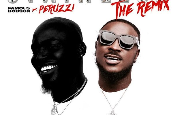 Famous Bobson – Stainless (Remix) ft  Peruzzi Fast Download