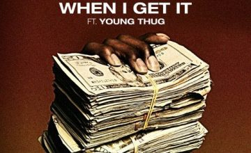 "O.T. Genasis Taps Young Thug for ""When I Get It"" Single"
