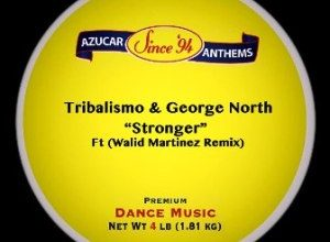Tribalismo & George North – Stronger (Walid Martinez Remix)
